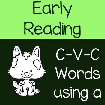 Early Reading CVC Words with Letter A