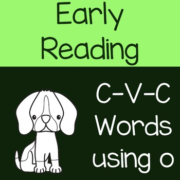 Early Reading CVC Words with Letter O