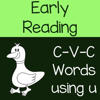Early Reading CVC Words with Letter U