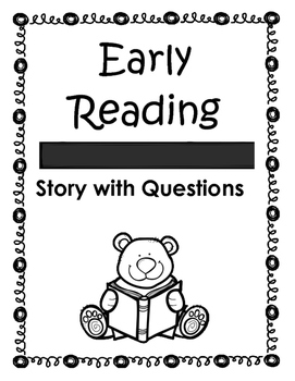 Early Reading Passages with Questions