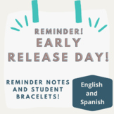 Early Release Reminders and Bracelets: In Spanish and English!