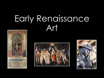 Early Renaissance Art- 25 Slide PowerPoint
