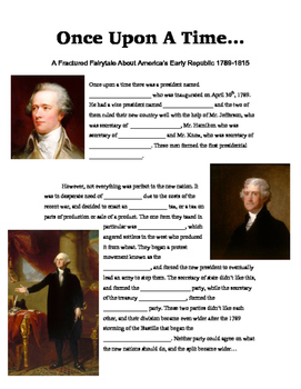 Early Republic (1789-1814) Fractured Fairytale