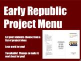 Early Republic History Project Menu