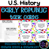 Early Republic / New Nation Task Cards