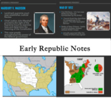 Early Republic PowerPoint Notes