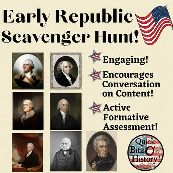 Early Republic Scavenger Hunt!