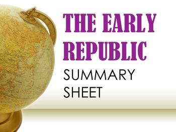 Early Republic Summary Sheet