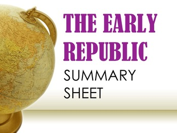 Early Republic Summary Sheet