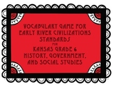Early River Civilizations Standards Vocabulary Game