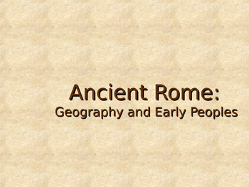 Early Rome: Geography and Early Peoples