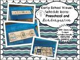 Early School Visual Schedules: Preschool and Kindergarten: