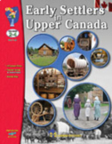Early Settlers in Upper Canada Grades 2-4 (Enhanced eBook)