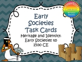 Early Societies (Ancient Civilizations) Task Cards