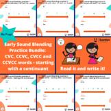 Early Sound Blending Practice Bundle: CVC, CCVC, CVCC and CCVCC words