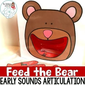 Articulation Activity Feed the Bear: Early Sounds