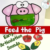 Early Sounds Articulation Feed the Pig