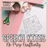 Early Sounds Speech Sound Craft- Speech Kites