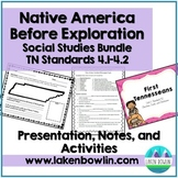 Early Tennessee Prehistoric & Native Americans Bundle TN 4.1-4.2
