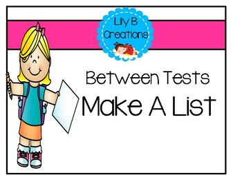 Between Tests - Make A List Activity