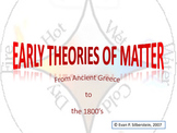 Early Theories of Matter (From the Greeks to Dalton)