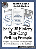Early U.S. History Full Year Writing Prompts & Graphic Organizers