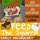 Early Vocabulary Skills Feed the Squirrel