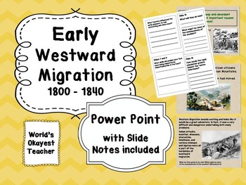 Early Westward Migration 1800 - 1840 Power Point