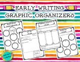 Early Writing Graphic Organizers