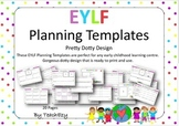 Early Years Learning Framework Planners PDF and Editable PowerPoint