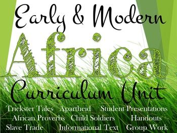 Early and Modern Africa Curriculum Unit
