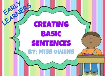 Early learner - Creating Basic Sentences