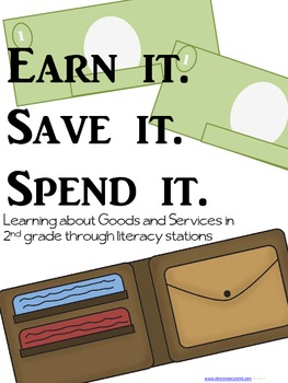 Literacy Stations: Earn it. Save it. Spend it. (Integrated)