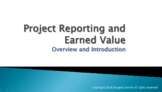 Earned Value Reporting - An Introduction and Overview
