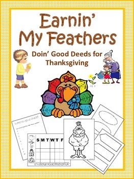 Earnin' My Feathers: Doin' Good Deeds for Thanksgiving