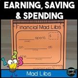 Earning, Saving & Spending Mad Libs