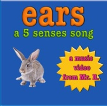 Ears and the sense of hearing!- a 5 senses Music Video