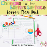 Earth's Changing Surface | Slow and Fast Changes of the Earth | Lesson Plans