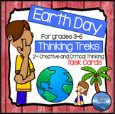 Earth Day Activities: Earth Day Writing Creating and Thinking Task Cards