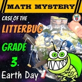 Earth Day Activity: Case of the Litterbug (Grade 3 Earth Day Math Mystery)