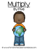Earth Day Math A Quick and Easy to Prep Multiply By Five Center Game