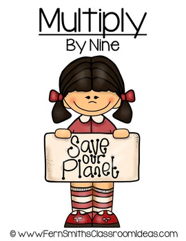 Earth Day Math A Quick and Easy to Prep Multiply By Nine Center Game