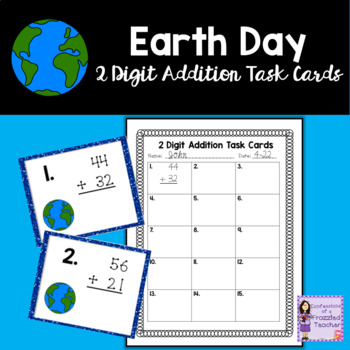 Earth Day 2 Digit, No Regrouping Addition Task Cards