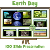 Earth Day Presentation - 70 Slides