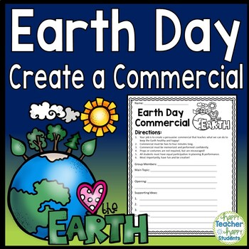 Earth Day Writing: Create a Commercial Skit! A Fun Earth Day Activity