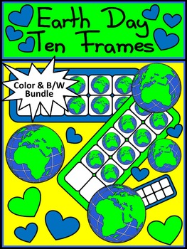 Earth Day Activities: Earth Day Ten Frames Math Activity PAcket