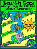 Earth Day Craft Activities: Earth Day Headband Craft Activity Bundle - Color&BW