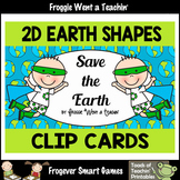 "Earth Day--2D Shapes Clip Cards ""Save the Earth"""