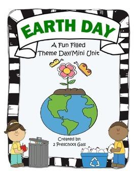Earth Day: A Fun Filled Theme Day/Mini Unit