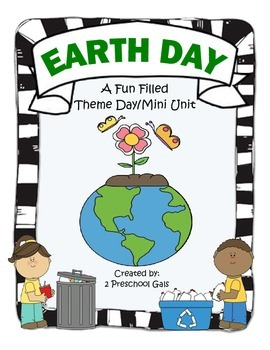 Earth Day: A Fun Filled Theme Day/Mini Unit